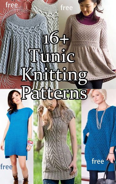 "You'll find more than 16 knitting patterns here for dresses, tunics and other ""tops"", and many of them are free."