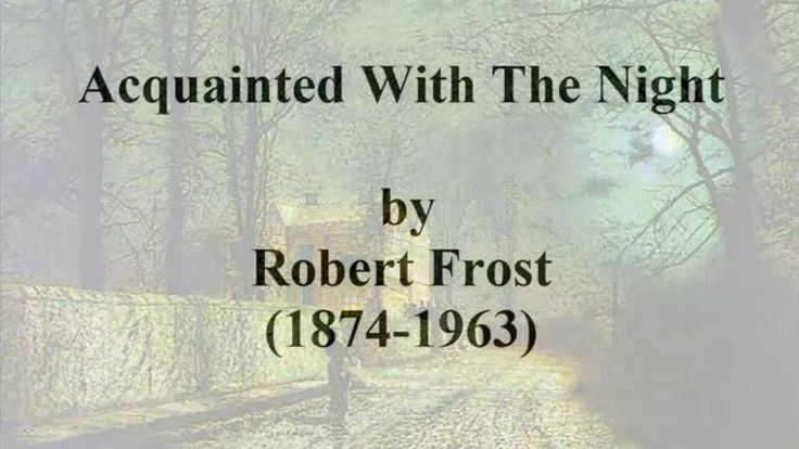 Acquainted with the night by robert