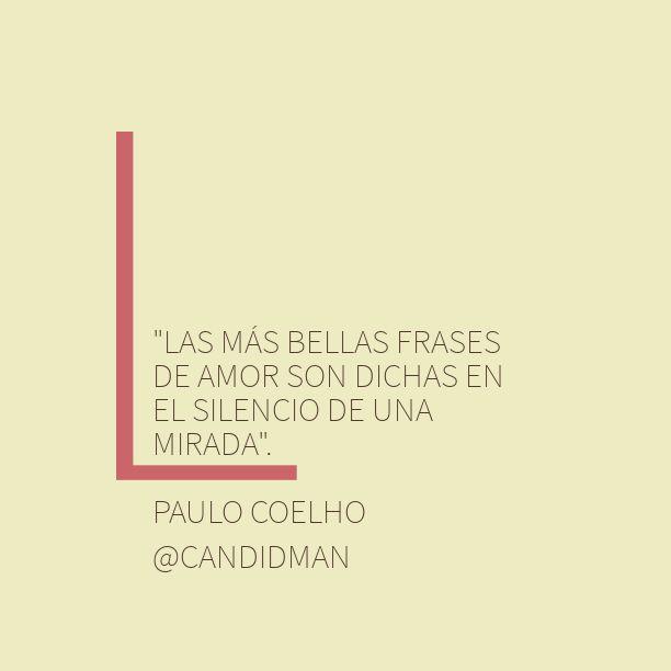 """""""Las más bellas frases de #Amor son dichas en el silencio de una mirada""""."""