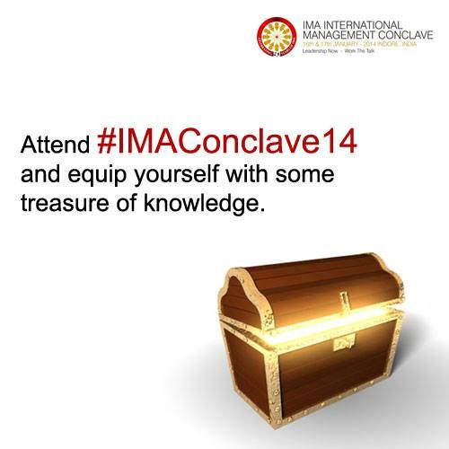 If you have witnessed earlier Conclave then you know how rich you will get at the end of the 2-day event. Attend #IMAConclave14 and equip yourself with some treasure of #knowledge.