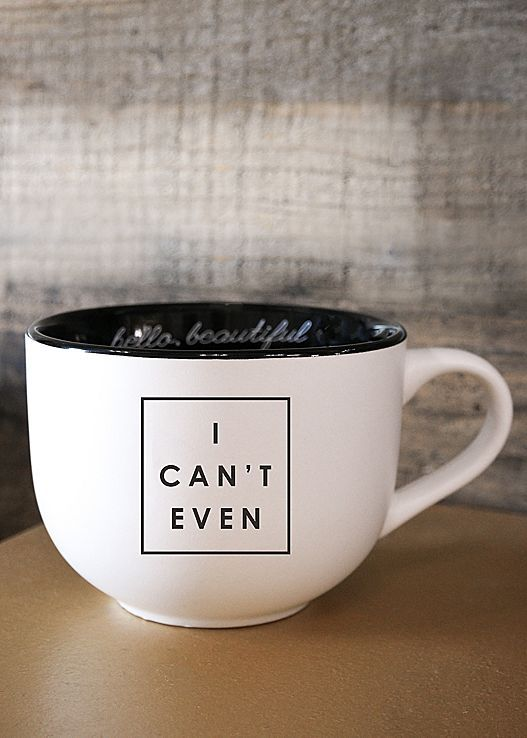 I can't even coffee mug from VENUS