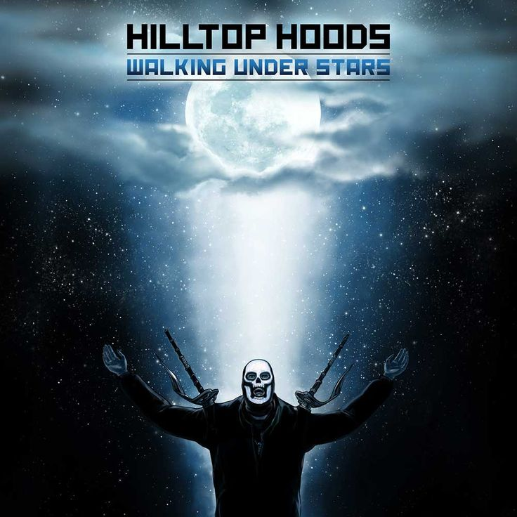 Hilltop Hoods Walking Under Stars