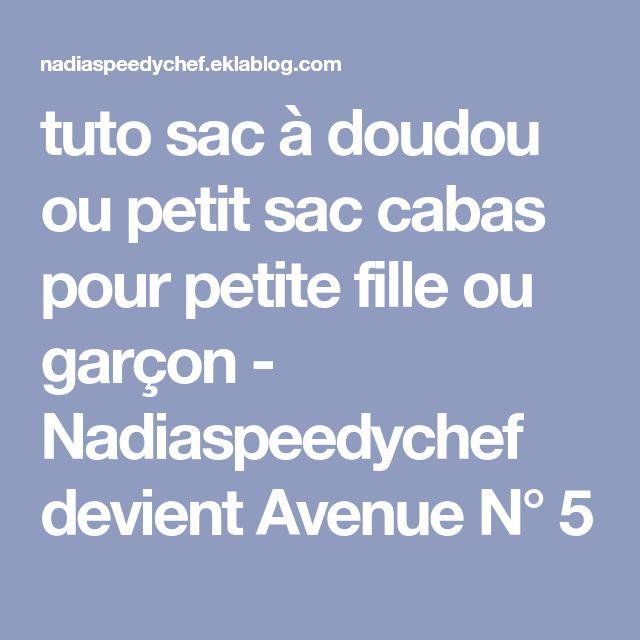 tuto sac à doudou ou petit sac cabas pour petite fille ou garçon - Nadiaspeedychef devient Avenue N° 5