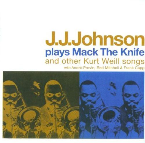 J.J. Johnson Plays Mack the Knife & Other Kurt Weill Songs [CD]