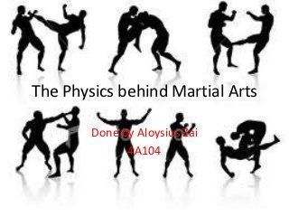 The physics behind martial arts