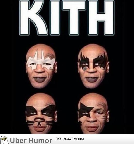 Kith.  Laughed way too hard at this!