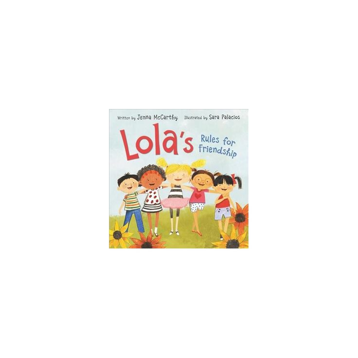Lola's Rules for Friendship (School And Library) (Jenna McCarthy)