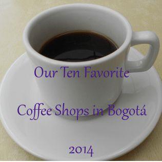 Nuestros favoritos 10 coffee shops en Bogotá 2014
