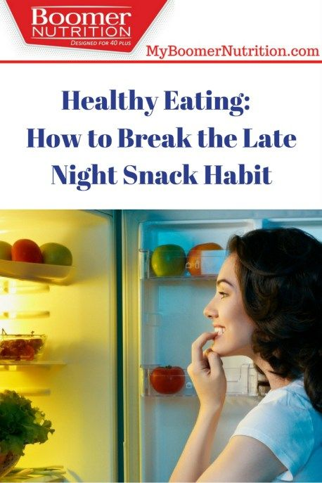 How to Break the Late Night Snack Habit