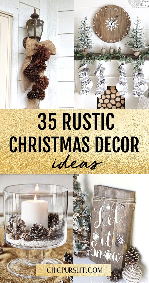 40 Easy Rustic Christmas Decor Ideas That You Need In Your Home Christmas Decorations Rustic Christmas Decor Inspiration Christmas Decorations
