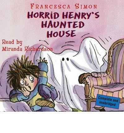 Horrid Henry's Haunted House by Francesca Simon AudioBook CD