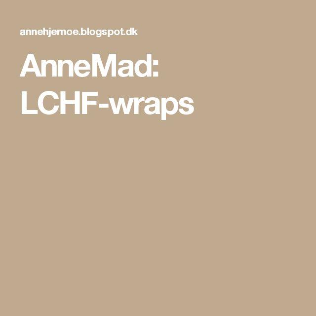AnneMad: LCHF-wraps