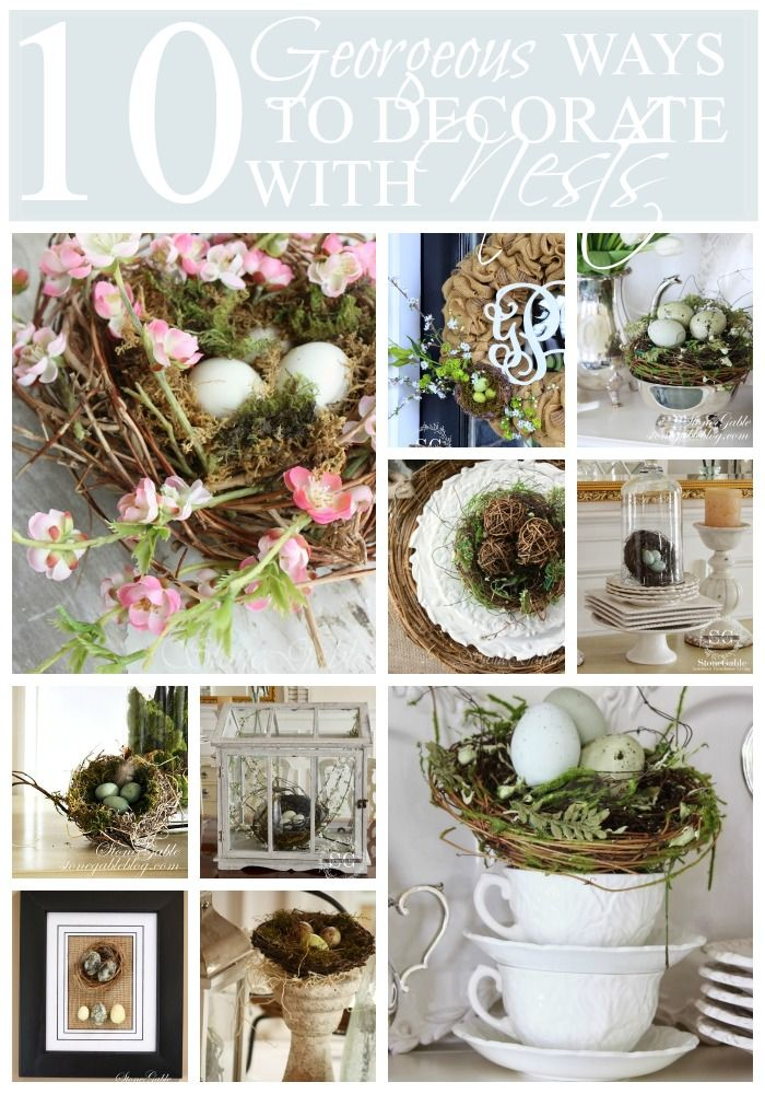 10 GEORGEOUS WAYS TO DECORATE WITH NESTS lost of inspiration and ideas