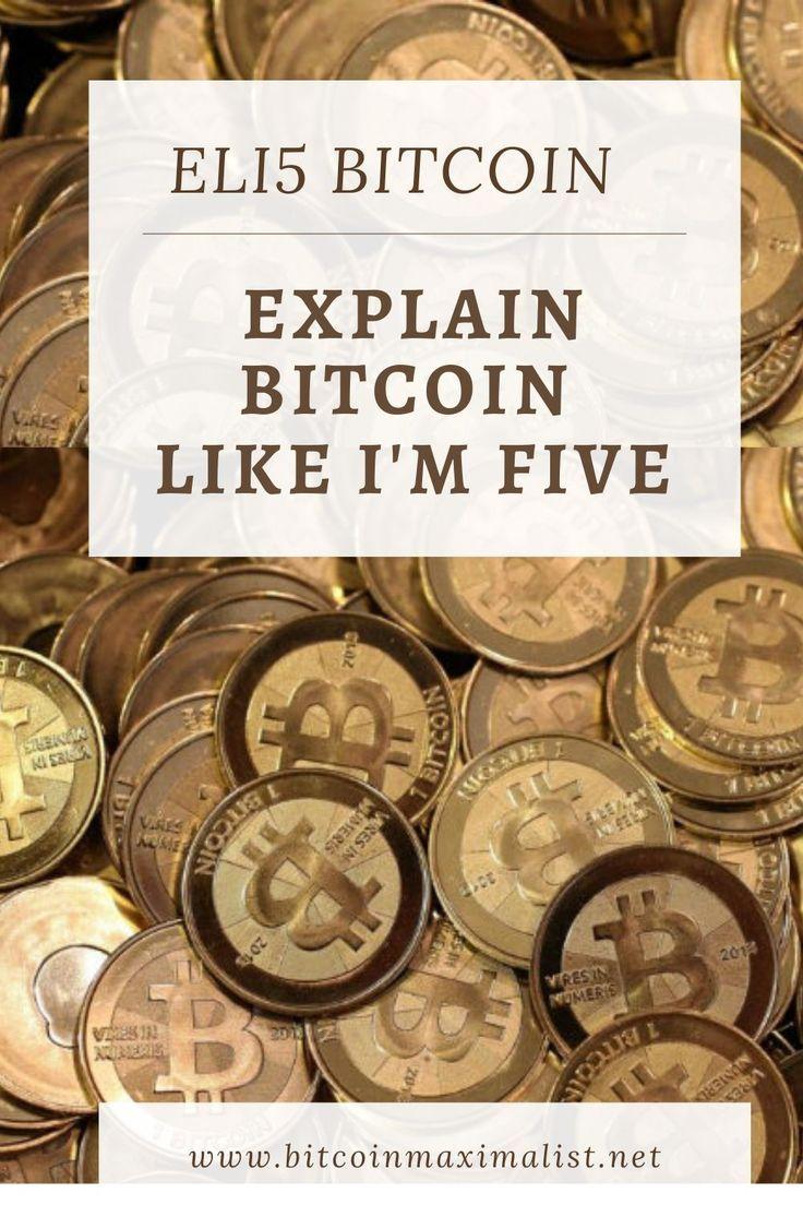 explain to me like im 5 bitcoins