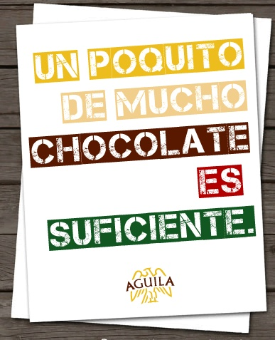 #quotes chocolate #Aguila