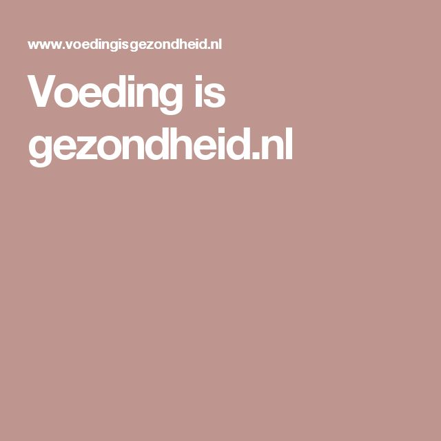 Voeding is gezondheid.nl