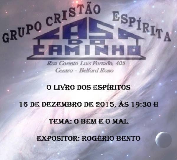 Grupo Cristão Espírita Casa do Caminho Convida para a sua Palestra Pública – Belford Roxo – RJ - http://www.agendaespiritabrasil.com.br/2015/12/14/17783/