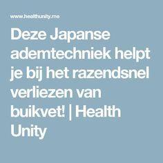 Deze Japanse ademtechniek helpt je bij het razendsnel verliezen van buikvet!   Health Unity