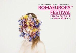 SFOGLIA, SCARICA E CONDIVIDI IL PROGRAMMA DEL ROMAEUROPA FESTIVAL 2014 � LINFA VITALE