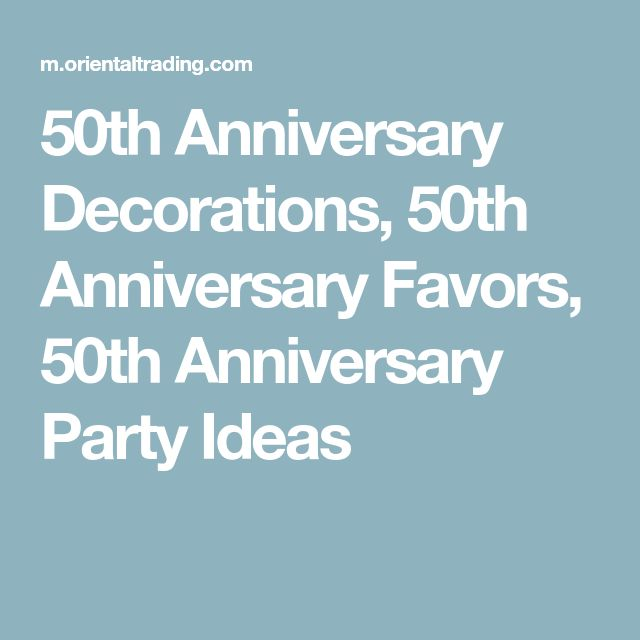 50th Anniversary Decorations, 50th Anniversary Favors, 50th Anniversary Party Ideas