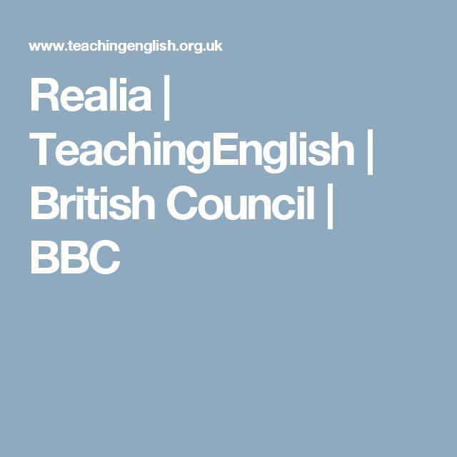 Realia   TeachingEnglish   British Council   BBC