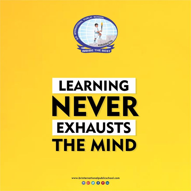 Learning never exhausts the mind.  #BRInternationalPublicSchool #CBSE #Kurukshetra #School #Education #Learning