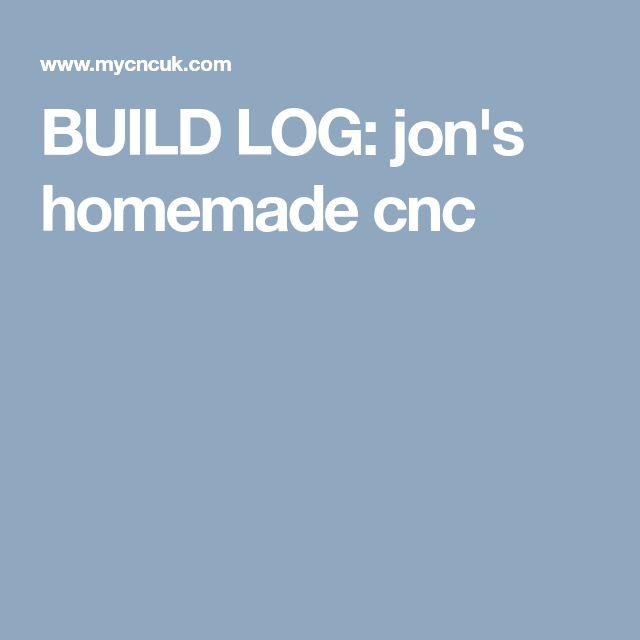 BUILD LOG: jon's homemade cnc