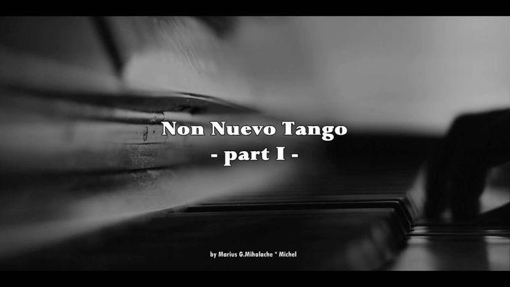 Non Nuevo Tango by mgm michel