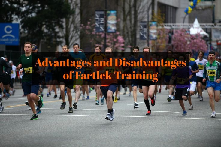 Advantages and Disadvantages of Fartlek Training