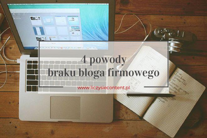 4 powody braku bloga firmowego