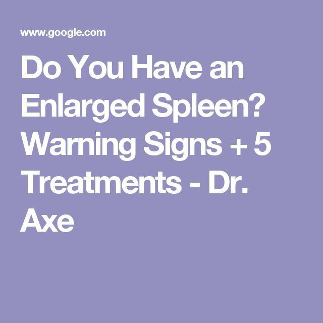 How To Treat Enlarged Spleen Naturally