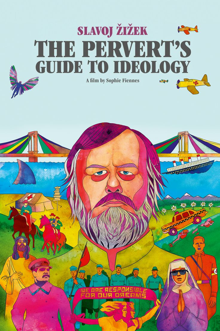 """The Pervert's Guide to Ideology is a 2012 British documentary film directed by Sophie Fiennes and written and presented by Slovene philosopher and psychoanalyst Slavoj Žižek. Through psychoanalysis Zizek explores """"the mechanisms that shape what we believe and how we behave"""". Among the films that are explored are Full Metal Jacket, Taxi Driver etc."""
