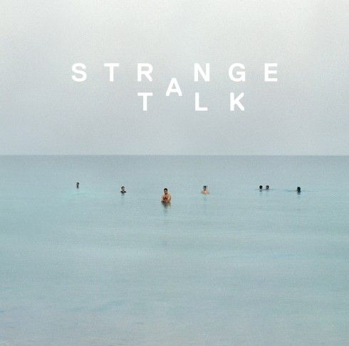 If you like St. Lucia or Phoenix, then try Strange Talk.