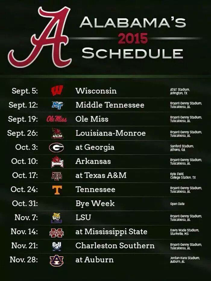 2015 Schedule for the Crimson Tide. ~ Check this out too ~ RollTideWarEagle.com for sports stories that inform and entertain. #Bama #Alabama #RollTide