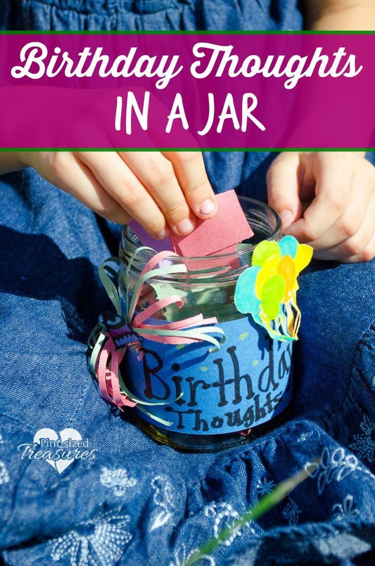Birthday Thoughts in a Jar - this would be a unique way to celebrate student birthdays at school! Ask each student to write something positive about the birthday girl or boy, and then put them all in the birthday jar and give as a gift. #roommom #classbirthdays
