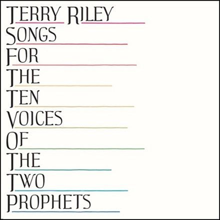 Terry Riley - Songs for the Ten Voices of the Two Prophets Vinyl LP