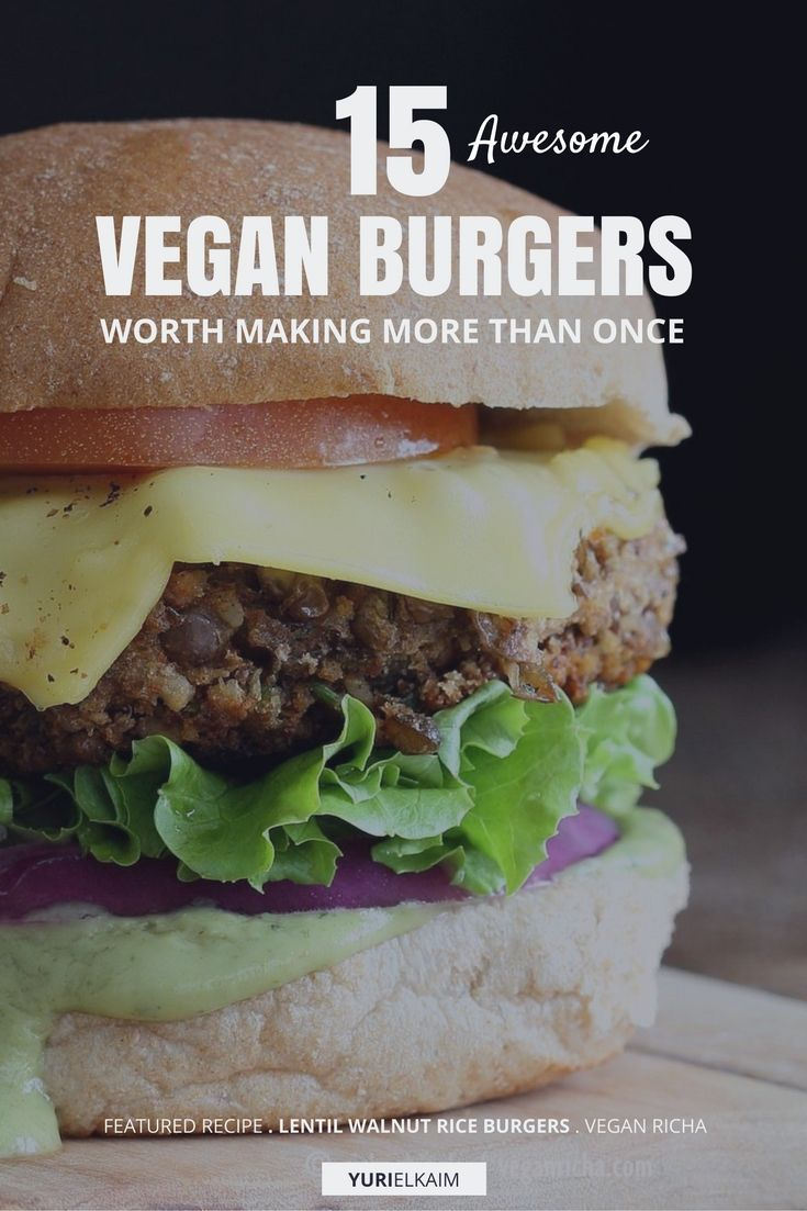 If you think vegan burgers taste like mushy – or super dry – pucks, it's time to give them another try. Coming in flavors that satisfy almost every taste craving you might have, these 15 burgers offer plant-based protein, fiber, antioxidant-rich veggies, AND healthy fats – something you won't find in a classic meat burger. Give'em a shot! | Yuri Elkaim