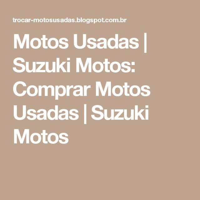 Motos Usadas   Suzuki Motos: Comprar Motos Usadas   Suzuki Motos