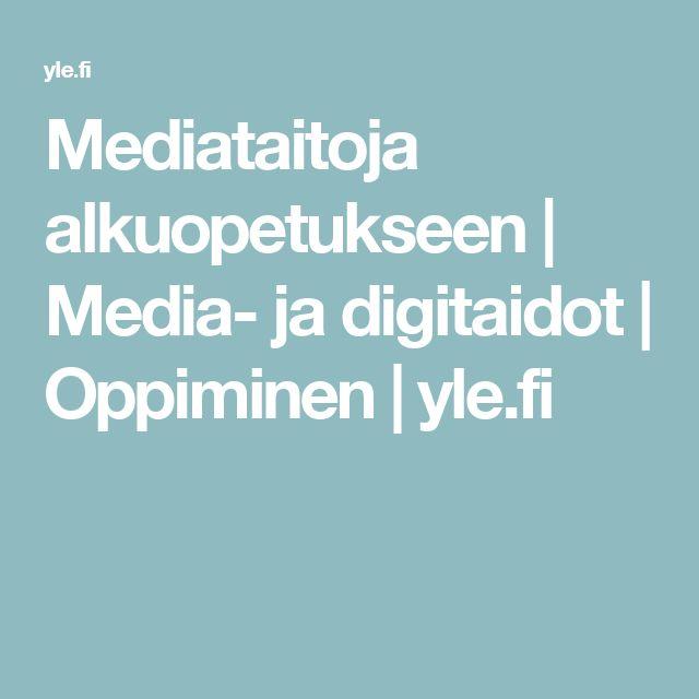 Mediataitoja alkuopetukseen | Media- ja digitaidot | Oppiminen | yle.fi