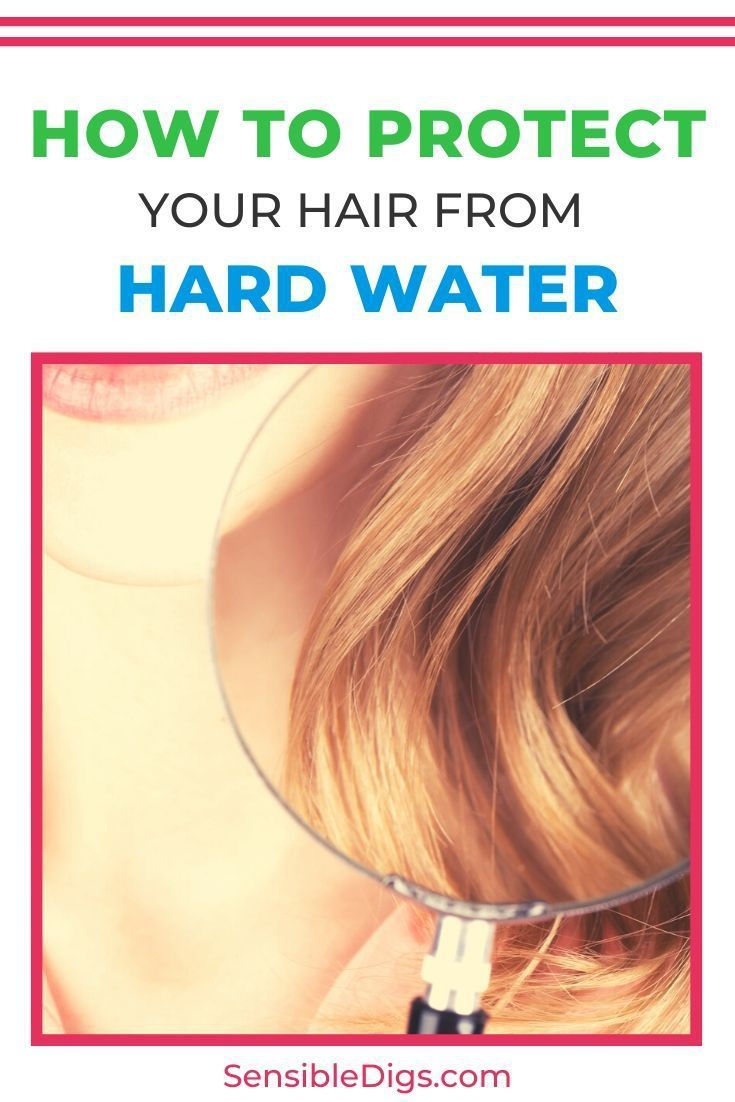How To Protect Your Hair From Hard Water In 2020 Hard Water Hair Care Remedies Healthy Hair Tips