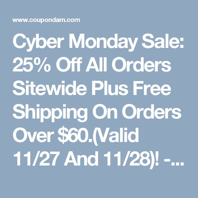 Cyber Monday Sale: 25% Off All Orders Sitewide Plus Free Shipping On Orders Over $60.(Valid 11/27 And 11/28)! - Starbucks Coupon Codes