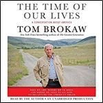 The Time of Our Lives: A conversation about America [Audiobook] (by Tom Brokaw)