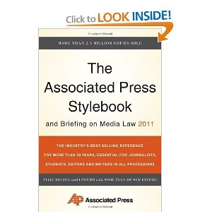 The Associated Press Stylebook and Briefing on Media Law 2011... also known as the Journalist's Bible.