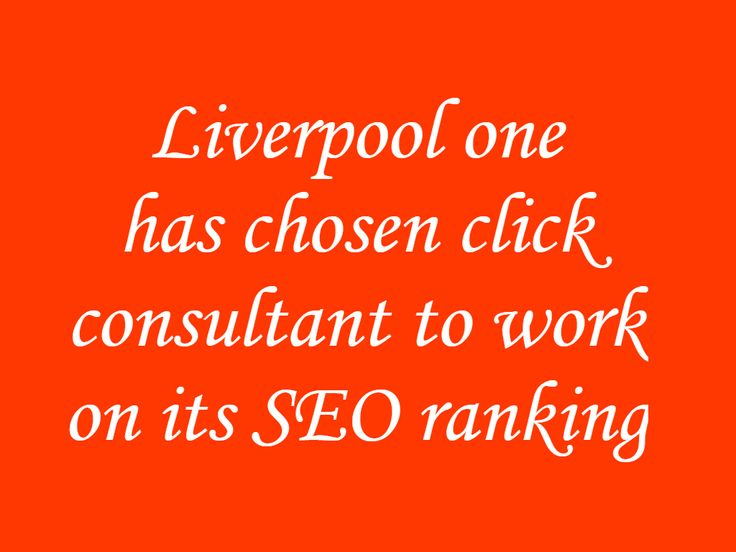 #Click #Consult Appointed By #Liverpool #One For Supporting Their #Relaunch #Website