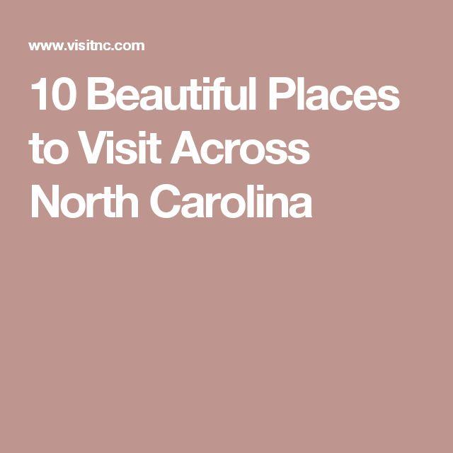 10 Beautiful Places to Visit Across North Carolina