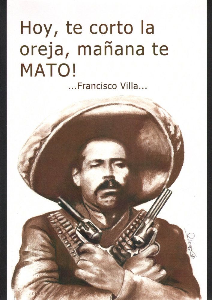 Pancho Villa Quotes In Spanish. QuotesGram by @quotesgram