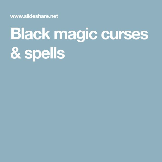 Black magic curses & spells