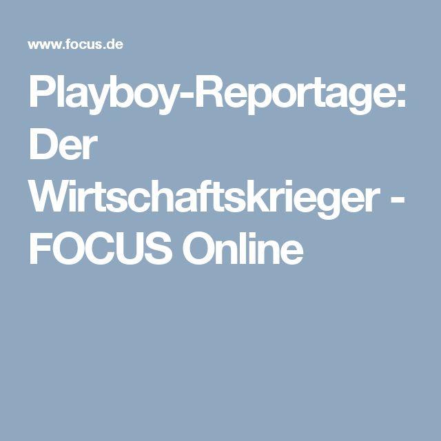 Playboy-Reportage: Der Wirtschaftskrieger - FOCUS Online