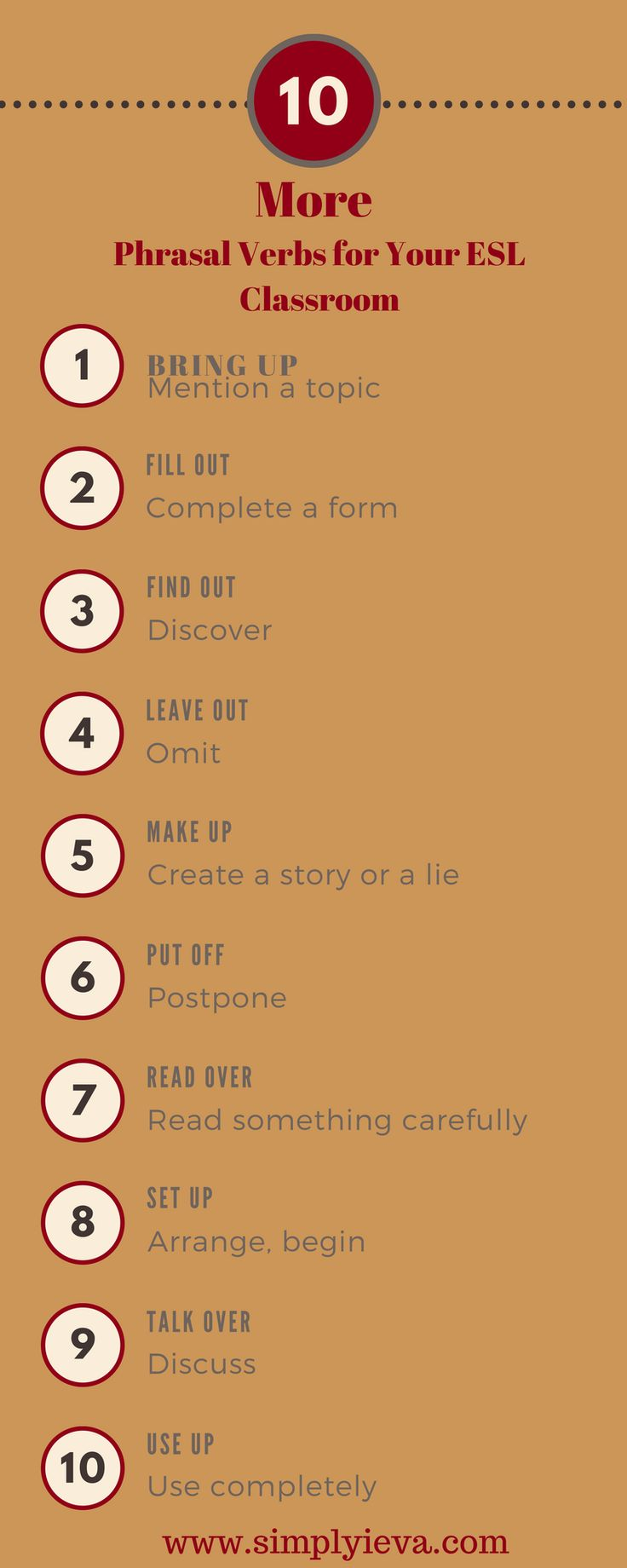 Here are more phrasal verbs that you can use for learning and teaching English.