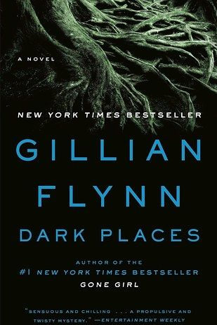 Gone Girl Author Dark Places by Gillian Flynn | 53 Books You Won't Be Able To Put Down